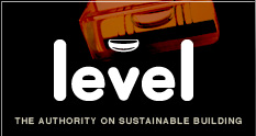 Level. The Authority on Sustainable Building.